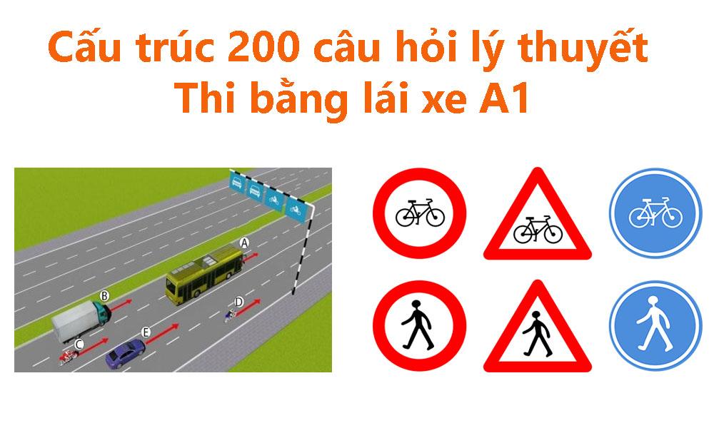 Cấu trúc 200 câu hỏi lý thuyết thi bằng lái xe A1